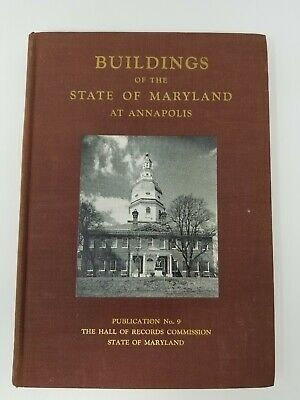 Buildings of the State of Maryland at Annapolis Maryland Hall of Records - 1954