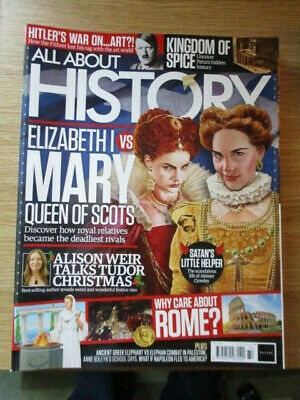 All About History Magazine Issue No.72 Elizabeth I vs Mary Queen of Scots