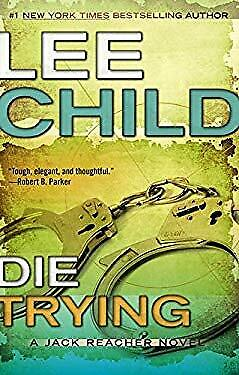 Die Trying by Child, Lee-ExLibrary