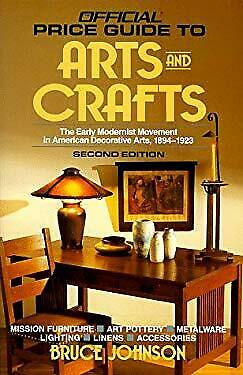 Official Price Guide to Arts and Crafts, 1993 : The Early Modernist Mo-ExLibrary