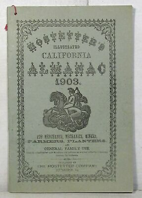 Quack medicine: 1903 Hostetter's Illustrated California Almanac