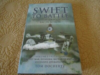SWIFT TO BATTLE RAF 72 Squadron V 1 SIGNED x 2 Pilots Dunkirk Battle of Britain