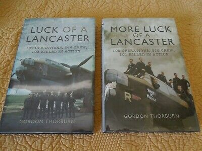 2 SIGNED books LUCK OF A LANCASTER + RAF Bomber WWII Thorburn 9 Squadron