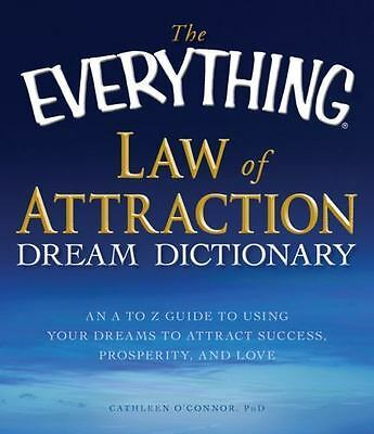 The Everything Law of Attraction Dream Dictionary: An A-