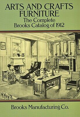 Arts & Crafts Brooks Mfgr Co. 1912 Catalog Reprint - Furniture Lamps Lace / Book