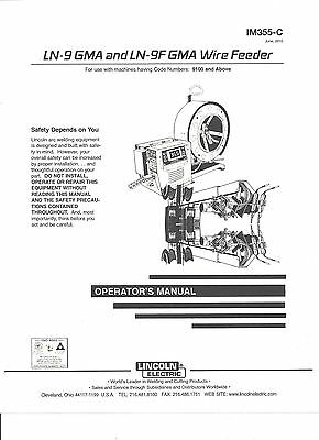 Lincoln (LN-9 GMA & LN-9F GMA WIRE FEED ) Welder Operators  Manual)Bound Copy