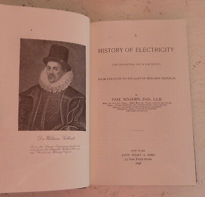 The History of Electricity H/B Park Benjamin Modern Reprint of 1898 edition.