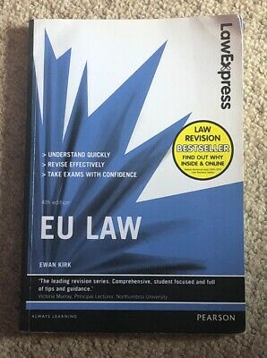 Law Express EU Law Revision Guide, 4th Edition 2015 by Ewan Kirk