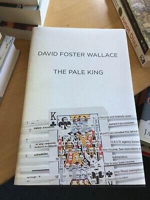 THE PALE KING - David Foster Wallace - 1st Printing - HC/DJ