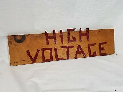Vintage wood and metal HIGH VOLTAGE SIGN ANTIQUE hand made unique electrical old