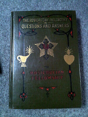 Rosenkreuzer The Rosicrucian Philosophy in Questions and Answers| Max Heindel