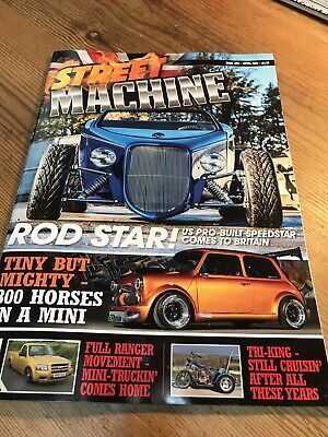 STREET MACHINE UK ISSUE 22 April 2019 Order Your Copy Now !