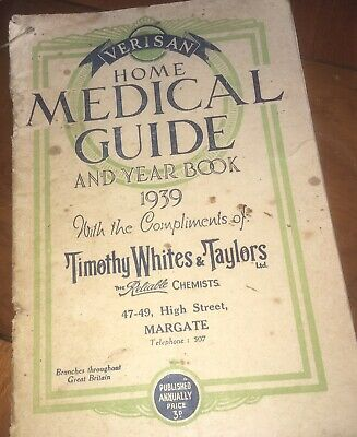 Rare Copy Of Verisan Home Medical Guide And Year Book 1939 - Timothy White's