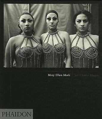 Phaidon featuring the Work of Mary Ellen Mark by Charles Hagen Hardcover Unused