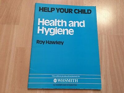 Help Your Child Health and Hygiene Paperback Book by Roy Hawkey Study General