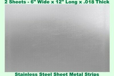"""Stainless Steel Sheet Metal Strips (2 - Sheets) 6"""" Wide x 12"""" Long x .018 Thick"""