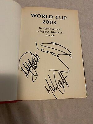 England Rugby World Cup 2003 Book Signed Mike Tindall, Clive Woodward, Mike Catt