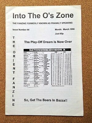 Leyton Orient INTO THE O'S ZONE football fanzine - Issue 44 March 1996