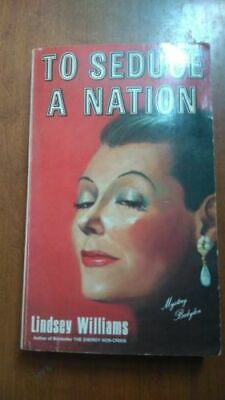 To Seduce a Nation - Lindsey Williams 1984 1st Edition Paperback Mystery Babylon