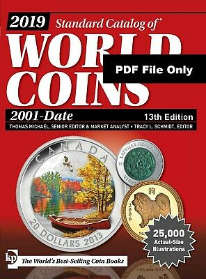 2019 Standard Catalog of World Coins 2001 to Date (13th Ed) PDF File Only Dwload