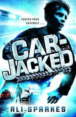 Car-Jacked by Ali Sparkes (Paperback, 2015)-G044