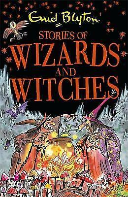 Stories of Wizards and Witches: Contains 25 classic Blyton Tales by Enid-F051