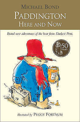 Paddington Here and Now by Michael Bond (Paperback, 2009)9780007269419-H018
