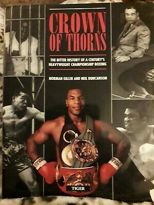 Crown of Thorns: Bitter History of a Century's Heavyweight Championship Boxing,