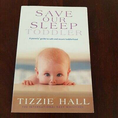 Save Our Sleep: Toddler by Tizzie Hall (Paperback, 2010)