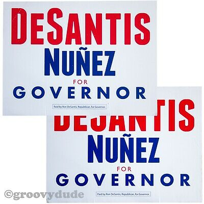 Ron DesSantis Jeanette Nunez For Florida Governor 2018 GOP Campaign Yard Sign