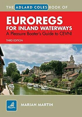 Adlard Coles Book of Euroregs for Inland Waterways by Martin, Marian