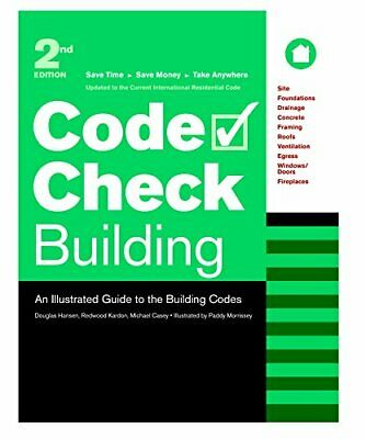 Code Check Building: An Illustrated Guide to the Building Codes by Kardon, Re…