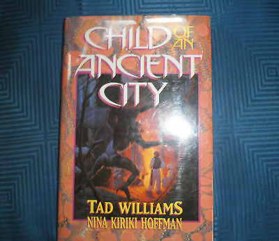 2x Tad Williams - Child of an Ancient City & Caliban's Hour - HC 1/1 SIGNED