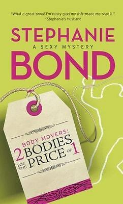 2 Bodies for the Price of 1 [Body Movers, Book 2] by Bond, Stephanie , Paperback