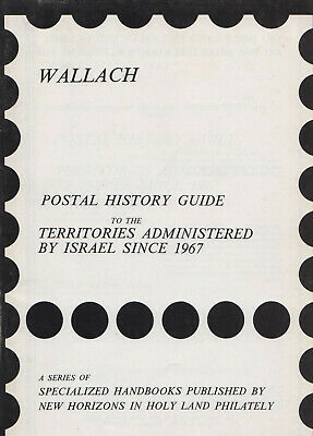 Postal history guide to the territories administered by Israel since 1967