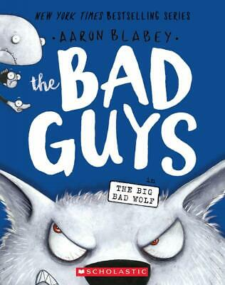 The Bad Guys in The Big Bad Wolf (#9) (Paperback, 2019) by Aaron Blabey