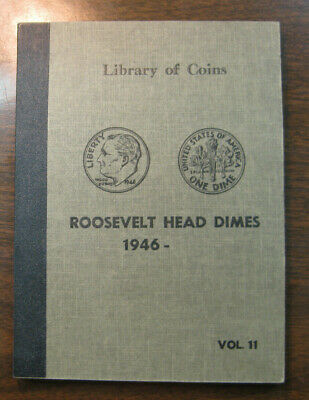 VINTAGE LIBRARY OF COINS ROOSEVELT HEAD DIMES  (1946 - ) 2 page Album Volume 11