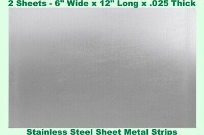 """Stainless Steel Sheet Metal Strips (2 - Sheets) 6"""" Wide x 12"""" Long x .025 Thick"""
