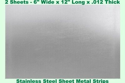 """Stainless Steel Sheet Metal Strips (2 - Sheets) 6"""" Wide x 12"""" Long x .012 Thick"""