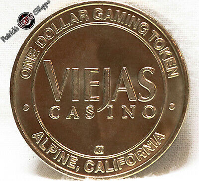 $1 Brass Slot Token Coin Viejas Casino 2000 Oc Mint Alpine California Gaming