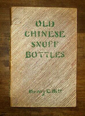 Old Chinese Snuff Bottles - Henry C. Hitt 1945 Rare 2nd ed. handmade book Signed
