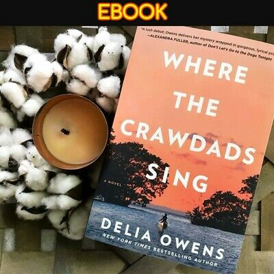 Where the Crawdads Sing by Delia Owens + (E-book PDF) FREE SHIPPING
