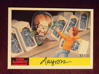 2017 Topps MARS ATTACKS: The Revenge Artist Autographed Card # 29 by Layron 2/10