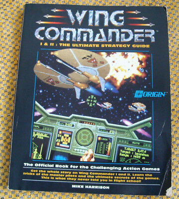 Wing Commander I & II (The Ultimate Strategy Guide)