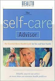 Self-Care Advisor : The Essential Home Health Guide for You and Your F-ExLibrary