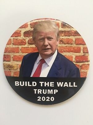 """2020 Re-Elect President Donald Trump 3"""" Button Build The Wall Border Security"""