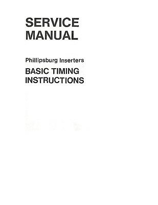 BELL & HOWELL Phillipsburg Inserters Service Manual (pdf