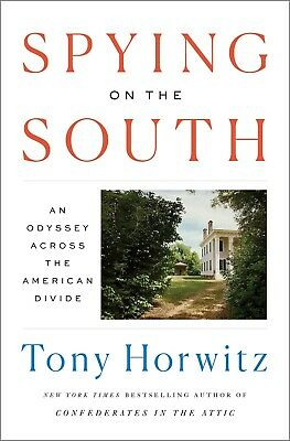 Spying on the South: An Odyssey Across the American Divide (2019, Hardcover)