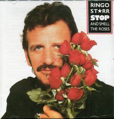 Ringo Starr ‎- Stop And Smell The Roses - CD (+6 bonus)