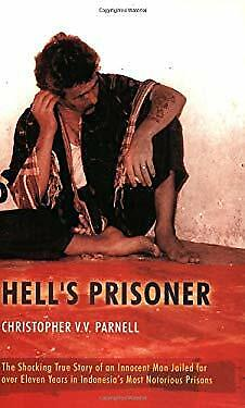 Hell's Prisoner : The Shocking True Story of an Innocent Man Jailed for Eleven Y